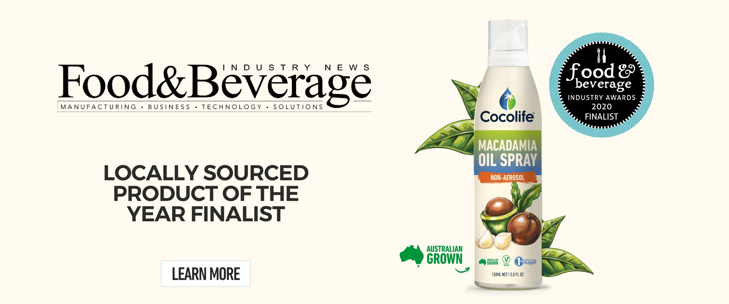 Cocolife's non-aerosol Australian Macadamia Oil Spray named finalist in the 2020 Food & Beverage Industry Awards.