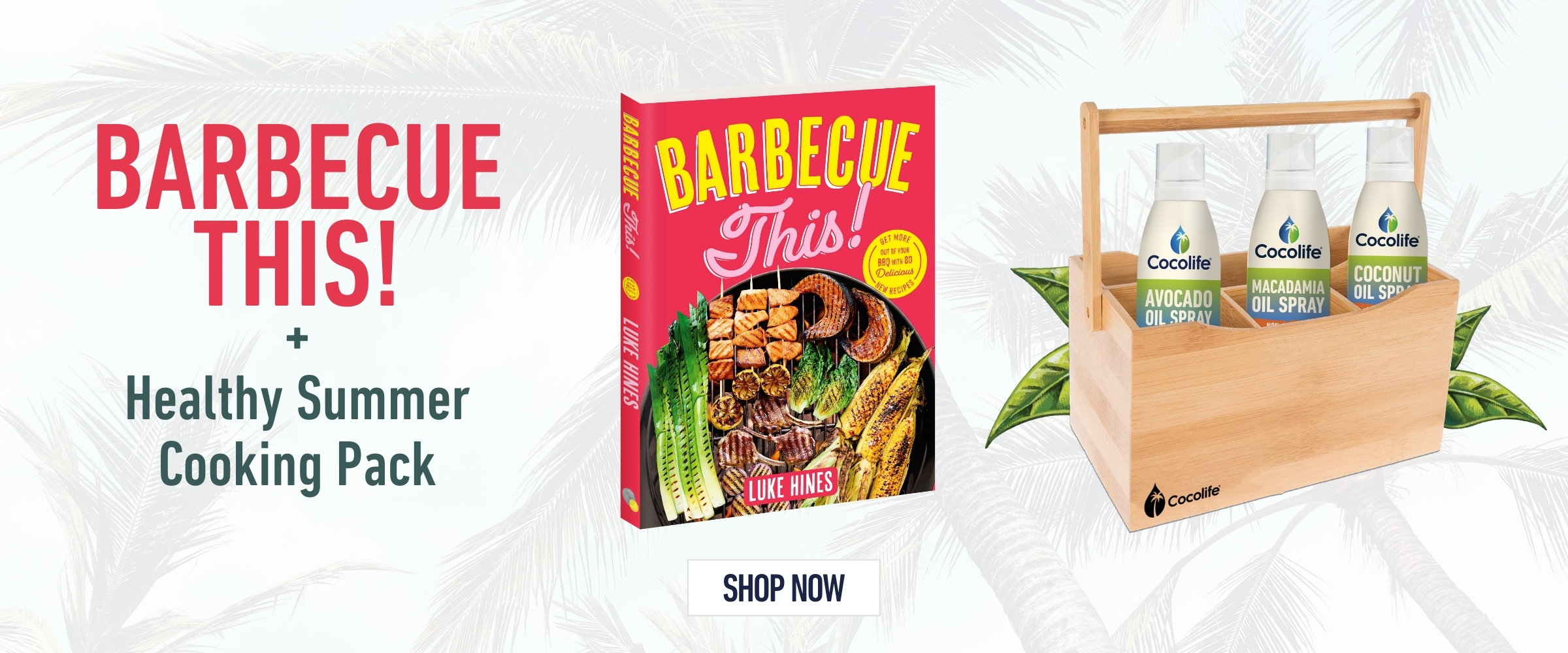 Healthy Cooking Oil Barbecue summer Pack - Cocolife x Luke Hines